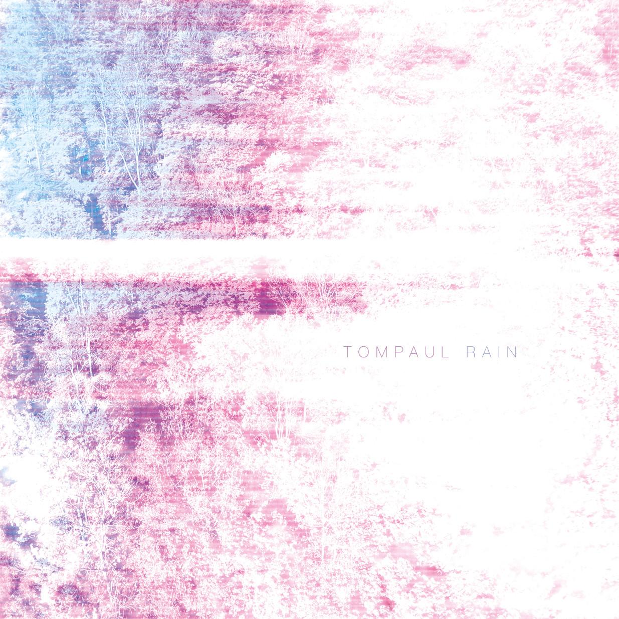 TOMPAUL Rain (EP)(2016)
